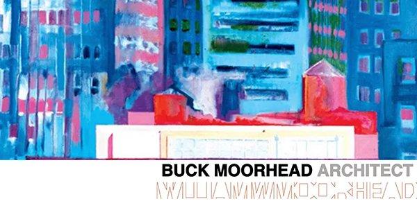 Buck Moorhead Architect
